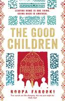Cover for The Good Children by Roopa Farooki