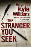Cover for The Stranger You Seek by Amanda Kyle Williams