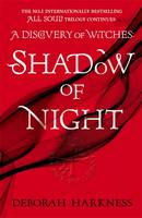 Cover for Shadow of Night by Deborah E. Harkness