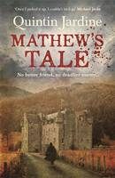 Cover for Mathew's Tale by Quintin Jardine