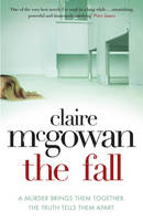 Cover for The Fall by Claire McGowan
