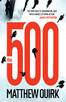 Cover for The 500 by Matthew Quirk
