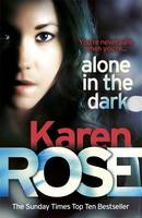 Cover for Alone in the Dark by Karen Rose