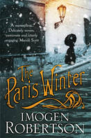 Cover for The Paris Winter by Imogen Robertson
