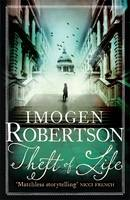 Cover for Theft of Life by Imogen Robertson