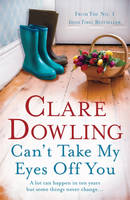 Cover for Can't Take My Eyes Off You by Clare Dowling