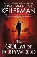 Cover for The Golem of Hollywood by Jonathan Kellerman, Jesse Kellerman