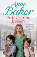 Cover for A Liverpool Legacy by Anne Baker