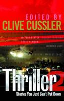 Cover for Thriller 2: Stories You Just Can't Put Down by International Thriller Writers Inc