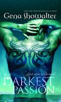 Cover for The Darkest Passion: Lords of the Underworld Series by Gena Showalter