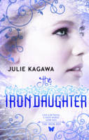 Cover for The Iron Daughter (The Iron Fey Book 2) by Julie Kagawa