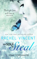 Cover for My Soul to Steal by Rachel Vincent