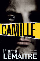 Cover for Camille by Pierre Lemaitre