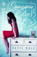 Cover for Someone Else's Life by Katie Dale