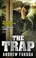 Cover for The Trap by Andrew Fukuda