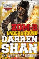 ZOM-B Underground by Darren Shan