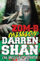 ZOM-B Mission by Darren Shan