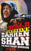 Cover for Zom-B Fugitive by Darren Shan