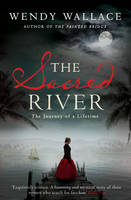Cover for The Sacred River by Wendy Wallace