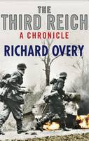 Cover for The Third Reich: A Chronicle by Richard Overy