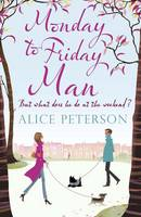 Cover for Monday to Friday Man by Alice Peterson