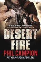 Cover for Desert Fire by Phil Campion