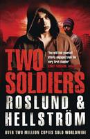 Cover for Two Soldiers by Anders Roslund, Borge Hellstrom
