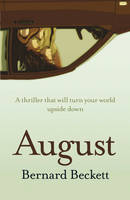 Cover for August by Bernard Beckett