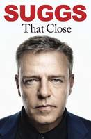 Cover for That Close My Story by Suggs
