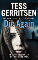 Cover for Die Again by Tess Gerritsen