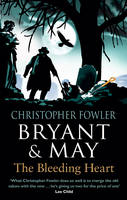 Cover for Bryant & May - the Bleeding Heart by Christopher Fowler