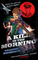Cover for A Kill in the Morning by Graeme Shimmin