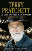 A Slip of the Keyboard Collected Non-fiction by Terry Pratchett