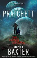 Cover for The Long Utopia by Terry Pratchett, Stephen Baxter
