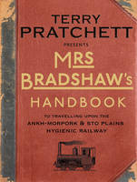 Cover for Mrs Bradshaw's Handbook by Terry Pratchett