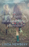 Cover for Quarter Past Two on a Wednesday Afternoon by Linda Newbery