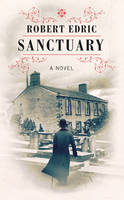 Cover for Sanctuary by Robert Edric