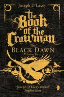 Cover for The Book of the Crowman by Joseph D'Lacey