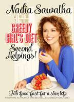 Cover for Greedy Girl's Diet: Second Helpings! Fab Food Fast for a Slim Life by Nadia Sawalha
