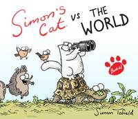 Cover for Simon's Cat Vs. the World! by Simon Tofield