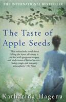 Cover for The Taste of Apple Seeds by Katharina Hagena
