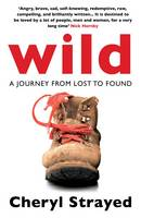 Cover for Wild A Journey from Lost to Found by Cheryl Strayed