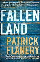 Cover for Fallen Land by Patrick Flanery