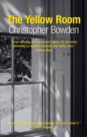 Cover for The Yellow Room by Christopher Bowden