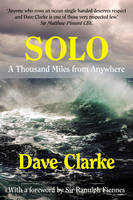 Cover for Solo A Thousand Miles from Anywhere by Dave Clarke