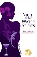 Cover for Night of the Water Spirits by Barbara Bisco