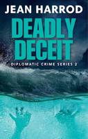 Cover for Deadly Deceit by Jean Harrod