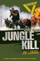 Cover for Black Ops: Jungle Kill by Jim Eldridge
