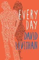 Cover for Every Day by David Levithan