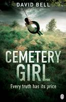 Cover for Cemetery Girl by David Bell